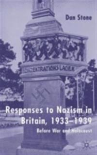 Responses to Nazism in Britain, 1933-1939