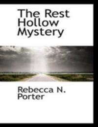 Rest Hollow Mystery