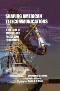 Shaping American Telecommunications