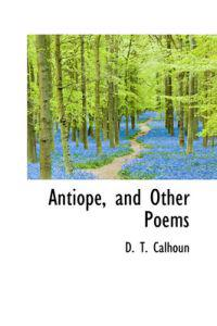 Antiope, and Other Poems