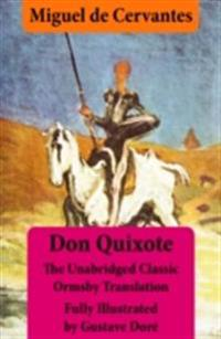 Don Quixote (illustrated & annotated) - The Unabridged Classic Ormsby Translation fully illustrated by Gustave Dore