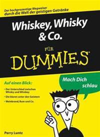 Whiskey, Whisky & Co. f r Dummies