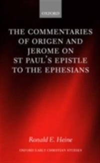 Commentaries of Origen and Jerome on St. Paul's Epistle to the Ephesians
