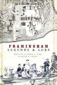 Framingham Legends & Lore