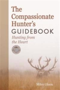 Compassionate Hunter's Guidebook