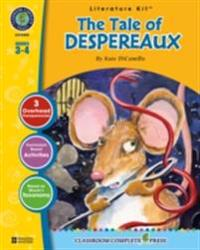 Tale of Despereaux - Literature Kit Gr. 3-4