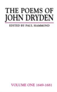 Poems of John Dryden: Volume Two