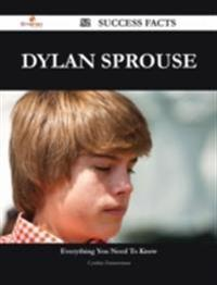 Dylan Sprouse 52 Success Facts - Everything you need to know about Dylan Sprouse