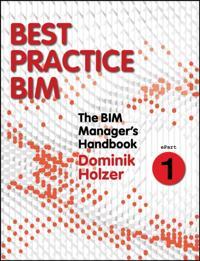 BIM Manager's Handbook, Part 1