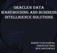 Oracle(R) Data Warehousing and Business Intelligence Solutions