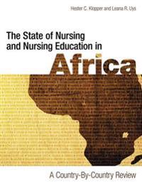 State of Nursing and Nursing Education in Africa: A Country-by-Country Review
