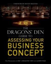 Dragons' Den Guide to Assessing Your Business Concept