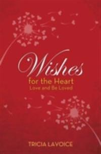 Wishes for the Heart