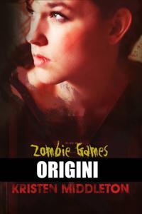 Zombie Games (Origini)