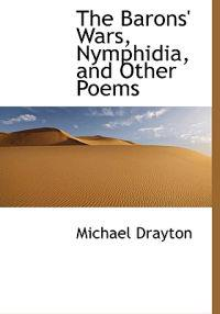 The Barons' Wars, Nymphidia, and Other Poems