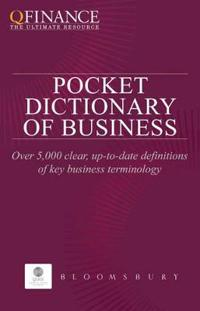 QFINANCE: The Pocket Dictionary of Business
