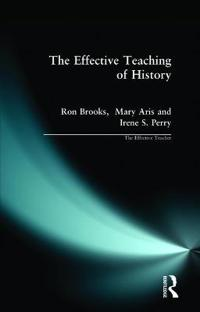 The Effective Teaching of History
