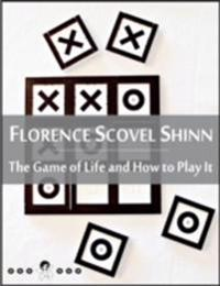 Game of Life and How to Play It: The Game, Law of Prosperity, Power of the Word, Non-Resistance, Karma, Forgiveness, Love, Intuition, Denials and Affirmations (New Thought Edition)