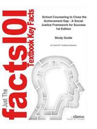 e-Study Guide for: School Counseling to Close the Achievement Gap : A Social Justice Framework for Success by Cheryl Holcomb-McCoy, ISBN 9781412941839