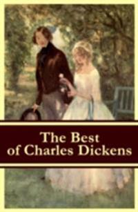 Best of Charles Dickens: A Tale of Two Cities + Great Expectations + David Copperfield + Oliver Twist + A Christmas Carol (Illustrated)