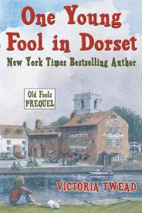 One Young Fool in Dorset: The Old Fools Prequel