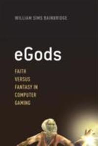 eGods: Faith versus Fantasy in Computer Gaming