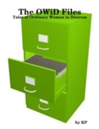 OWiD Files : Tales of Ordinary Women in Distress