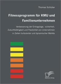 Fitnessprogramm fur KMU und Familienunternehmen
