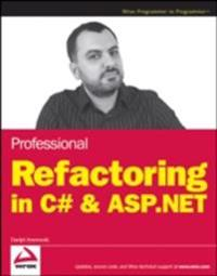 Professional Refactoring in C# & ASP.NET