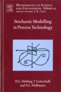 Stochastic Modelling in Process Technology