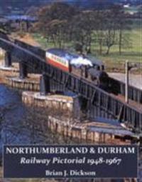 NorthumberlandDurham Railway Pictorial, 1948-1967