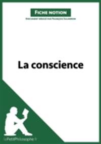 La conscience (Fiche notion)