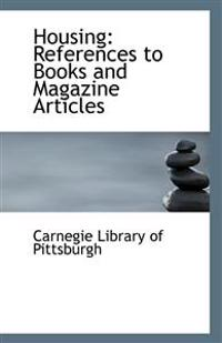 Housing: References to Books and Magazine Articles
