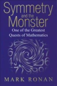 Symmetry and the Monster: One of the greatest quests of mathematics