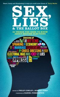 Sex, Lies and the Ballot Box