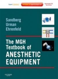 MGH Textbook of Anesthetic Equipment
