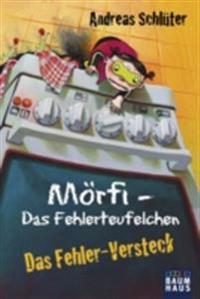 Morfi - Das Fehlerteufelchen: Das Fehler-Versteck