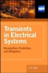 Transients in Electrical Systems: Analysis, Recognition, and Mitigation