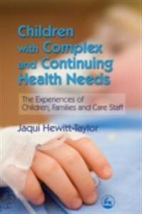 Children with Complex and Continuing Health Needs