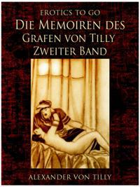Die Memoiren des Grafen von Tilly - Zweiter Band