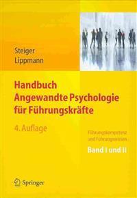 Handbuch Angewandte Psychologie Fur Fuhrungskrafte: Fuhrungskompetenz Und Fuhrungswissen