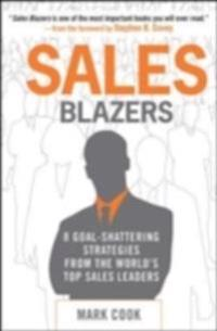 Sales Blazers: 8 Goal-Shattering Strategies from the World's Top Sales Leaders
