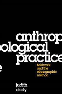 Anthropological Practice