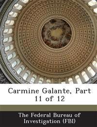 Carmine Galante, Part 11 of 12