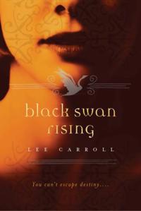 Black Swan Rising