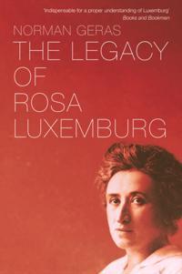 Legacy of Rosa Luxemburg