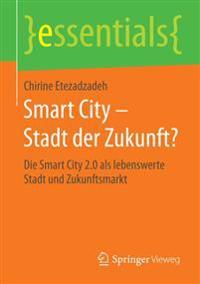 Smart City Stadt Der Zukunft?