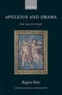 Apuleius and Drama: The Ass on Stage