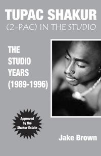 Tupac Shakur (2-Pac) In The Studio