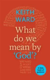 What Do We Mean by 'God'?